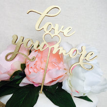 Love You More Wedding Cake Topper Cake Decoration Cake Decorating Engagement Cakes Wedding Decor Rustic Cake Topper Sugar Boo Cake Toppers