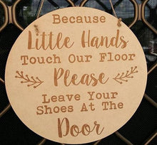 Front Door Sign Because Little Hands Touch Our Floor Plaque Wall Hanging Baby Shower Gift Boho Door Sign Bedroom Decor Personalised