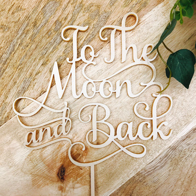 To The Moon and Back Cake Topper Decorations Cake Toppers Personalised Cake Toppers Cake Decoration To The Moon & Back Sugar Boo SugarBoo