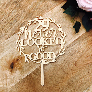 Never Looked So Good Wreath Cake Topper Boho cake topper wreath cake topper Topper wreath cake Birthday Cake Topper Number Personalised