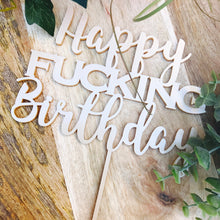 Happy Fucking Birthday Cake Birthday Cake Topper Cake Decoration Cake Decorating Happy Birthday Cursive Topper Sugar Boo SugarBoo Cake top