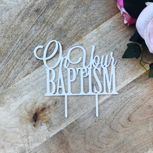 On Your Baptism Cake Topper Baptism Cake Decoration Personalised Cake Toppers Baptism Cake Topper Religious Cake Topper Cross Cake Topper