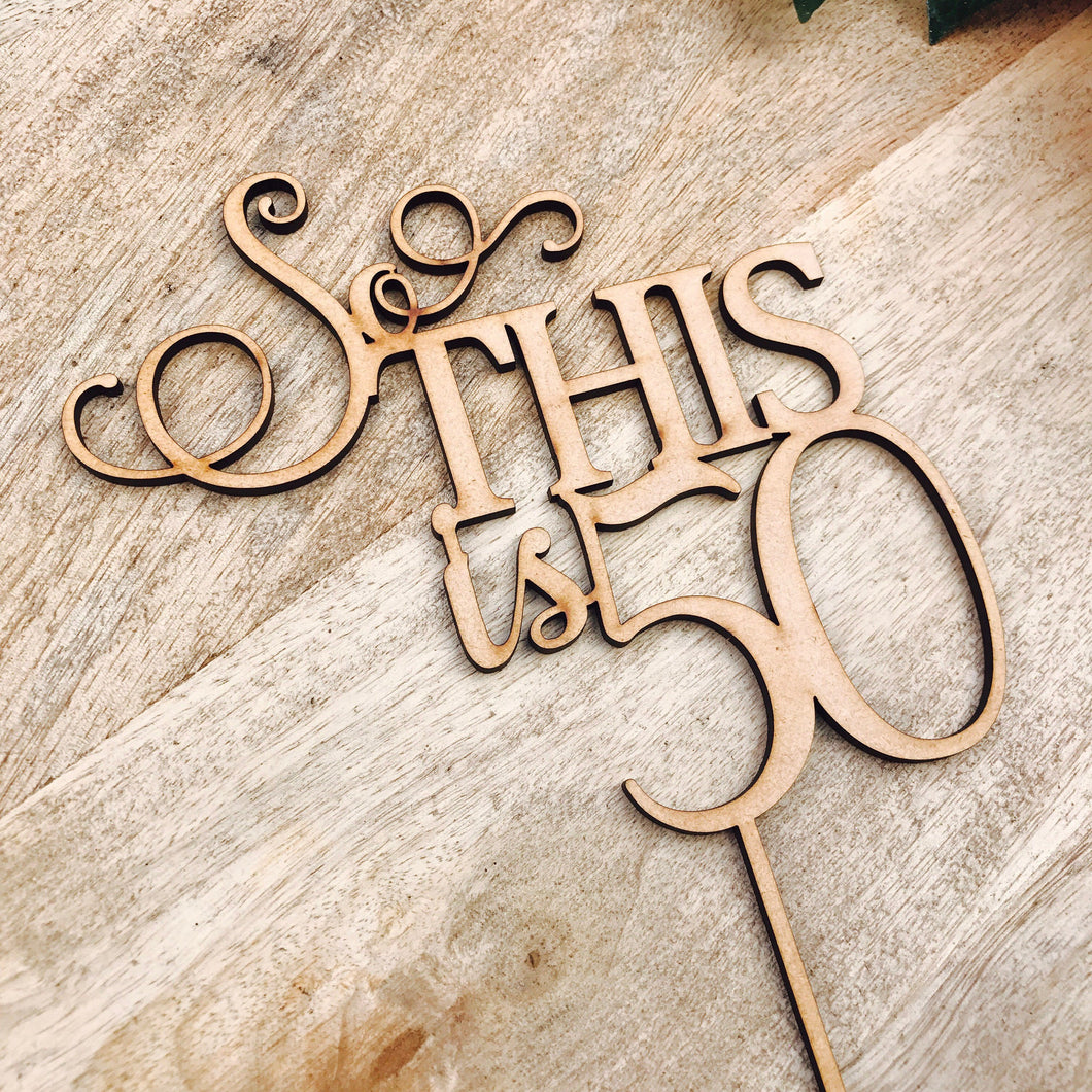 So this is 50 Cake Topper Fiftieth Birthday Cake Topper 50th Birthday Cake Topper Cake Decoration Cake Decorating Fifty Cake topper SMT