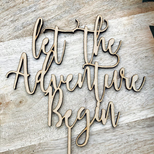 Let The Adventure Begin Cake Topper Birthday Cake Topper Baby Shower Cake Decorating Personalised Cake Toppers Birthday Cake Topper Boho NA