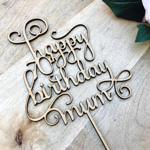 Personalised Happy Birthday Mum Cake Topper Birthday Cake Topper Cake Decoration Cake Decorating Happy Birthday Cursive Topper SMT Sugar Boo