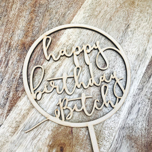 Happy Birthday Bitch Cake Topper Birthday Cake Topper Cake Decoration Cake Decorating Happy Birthday Cursive Topper CIRCMD Sugar Boo SugarBo