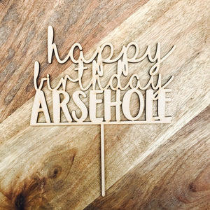 Happy Birthday Arsehole Cake Topper Birthday Cake Topper Cake Decoration Cake Decorating Birthday Funny Topper Rude Topper