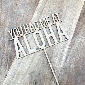 You Had Me At Aloha Cake Topper Wedding Cake Wedding Cake Toppers Cake Decoration Cake Decorating Wedding Cake Topper Sugar Boo Cake Toppers