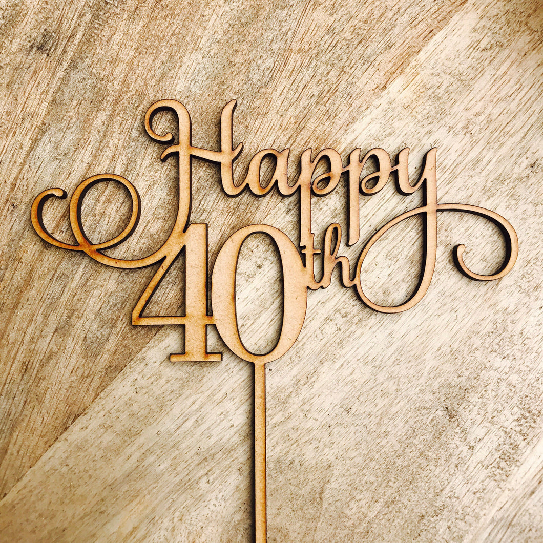 Happy 40th Birthday Cake Topper 40 Cake Topper Cake Decoration Cake Decorating Personalised Cake Toppers Custom Cake SMTBD