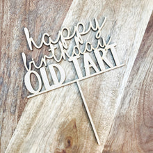 Happy Birthday Old Tart Cake Topper Birthday Cake Topper Cake Decoration Cake Decorating Birthday Funny Topper Rude Topper