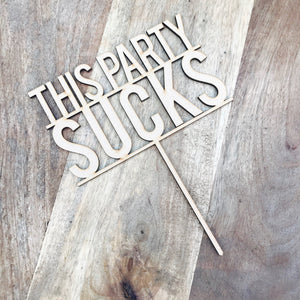 This Party Sucks Cake Topper Birthday Cake Topper Cake Decoration Cake Decorating Birthday Funny Topper Sugar Boo Cake Topper BS