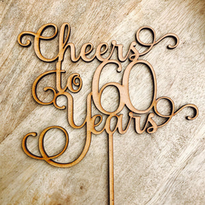 1 ONLY Timber Cheers To 60 Years Cake Topper 60th Birthday Sixty Decoration Decorating Cakes