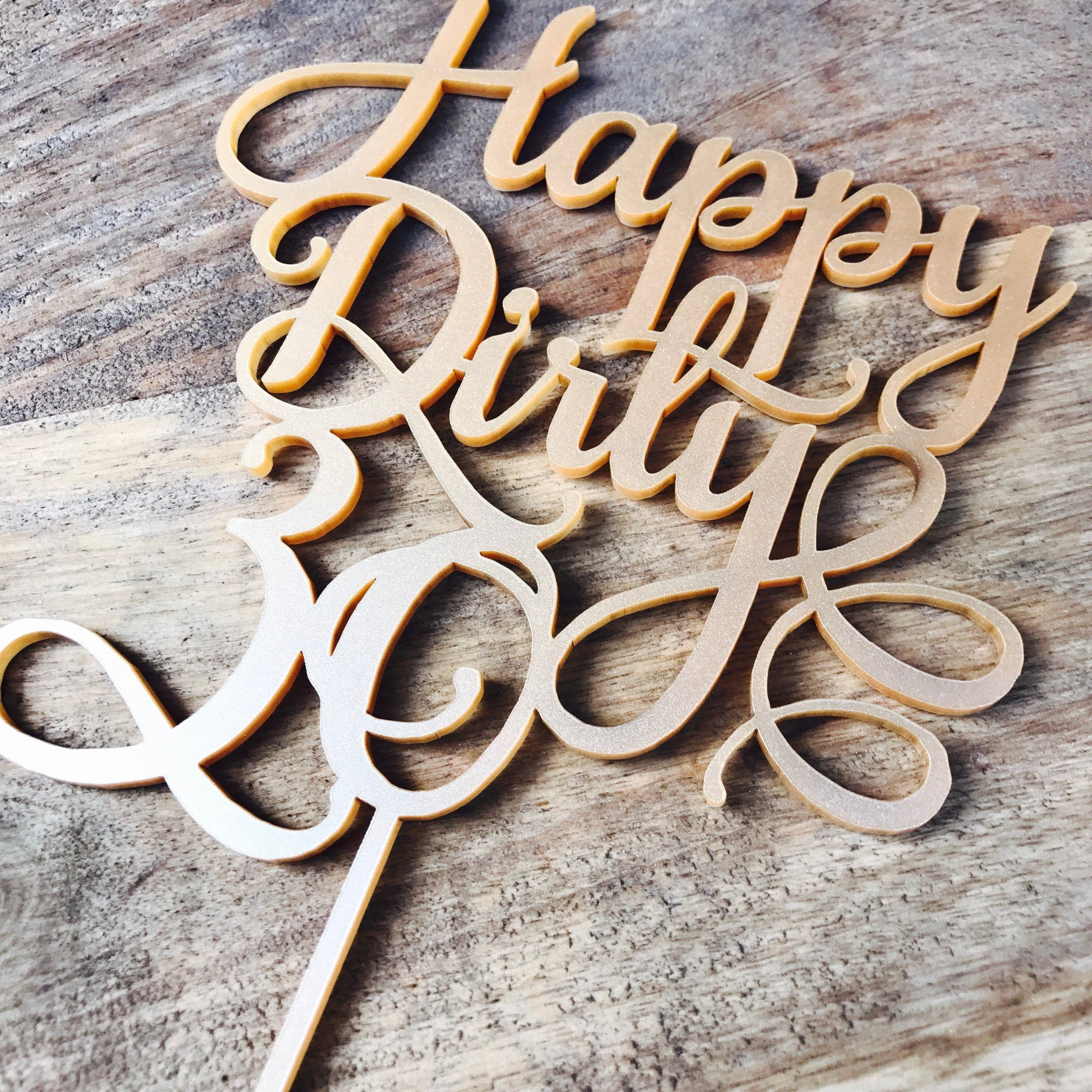 Happy Dirty Thirty Cake Topper 30th Birthday Cake Topper ...