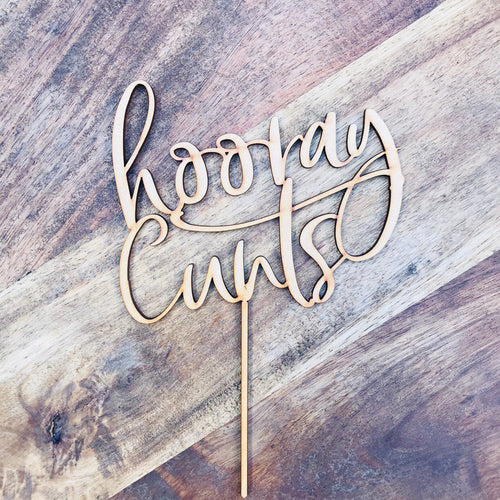Hooray Cunts Cake Topper Birthday Cake Topper Cake Decoration Cake Decorating Happy Birthday Cursive Topper Cheers Topper Sugar Boo CUB