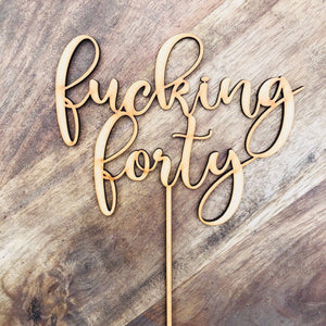 Fucking Forty Cake Topper 40th Birthday Cake Topper Cake Decoration Cake Decorating Birthday Cakes Forty Fortieth Birthday Cake Topper DLR