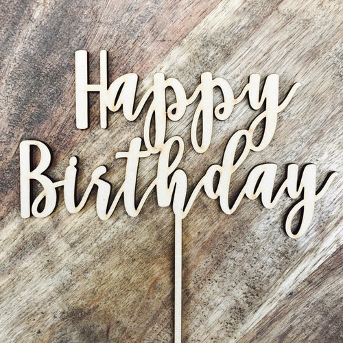 CLEARANCE 1 ONLY in Timber Happy Birthday Cake Topper Birthday Cake Topper Cake Decoration Cake Decorating Happy Birthday Cursive Topper Nbt