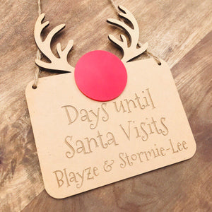 Personalised Christmas Countdown Sign Days Until Santa Visits Sign Christmas Wall Hanging Christmas Gift Rudolph Timber