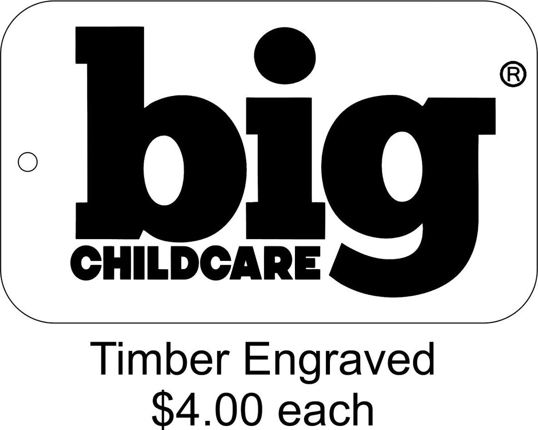 Big Childcare Engraved Timber Tags