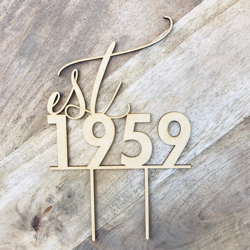 Est 1959 Birthday Cake Topper Personalised Cake Topper Cake Decoration Cake Decorating Personalised Cake Toppers Made in Cake Topper