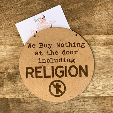 We buy nothing at the door including religion Sign Plaque Wall Hanging Baby Shower Gift Boho Door Sign Home Decor Timber Sign