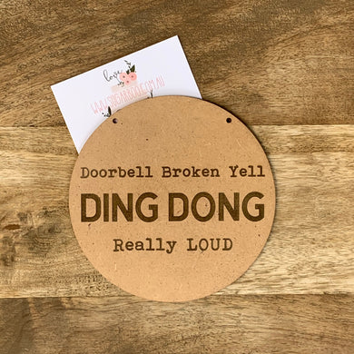 Doorbell broken yell ding dong Sign Plaque Wall Hanging Baby Shower Gift Boho Door Sign Home Decor Timber
