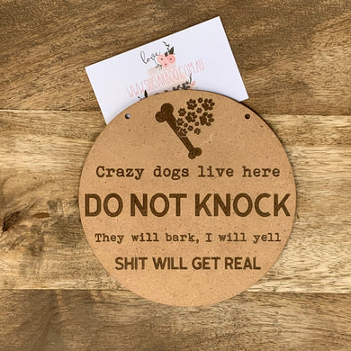 Crazy Dogs Sign Plaque Wall Hanging Baby Shower Gift Boho Door Sign Home Decor Timber