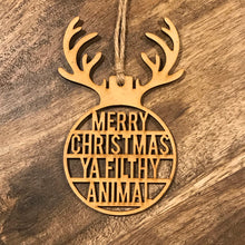 Christmas Tree Ornament Christmas Tree Bauble Christmas Gift Rudolph Funny Christmas Bauble Rude Christmas Bauble Merry Christmas Ya Filthy Animal