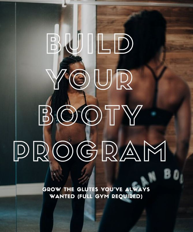 2 Week Build Your Booty Program