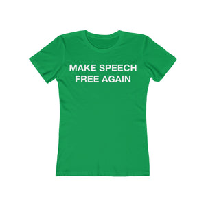 Women's Make Speech Free Again Tee