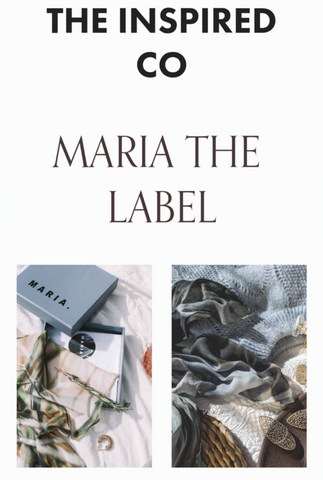 The inspired co - Maria the label