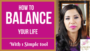 How to Balance Your Life With 1 Simple Tool