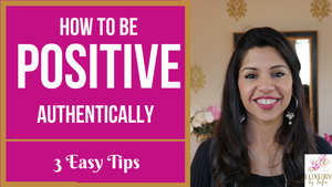 How To Be Positive Authentically