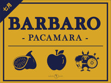 Load image into Gallery viewer, <center>EL BARBARO </BR> - PACAMARA -</center>