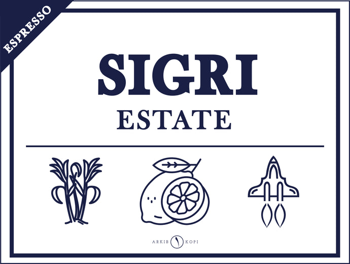 <center>SIGRI ESTATE</center>
