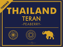 Load image into Gallery viewer, THAILAND TERAN (PEABERRY)