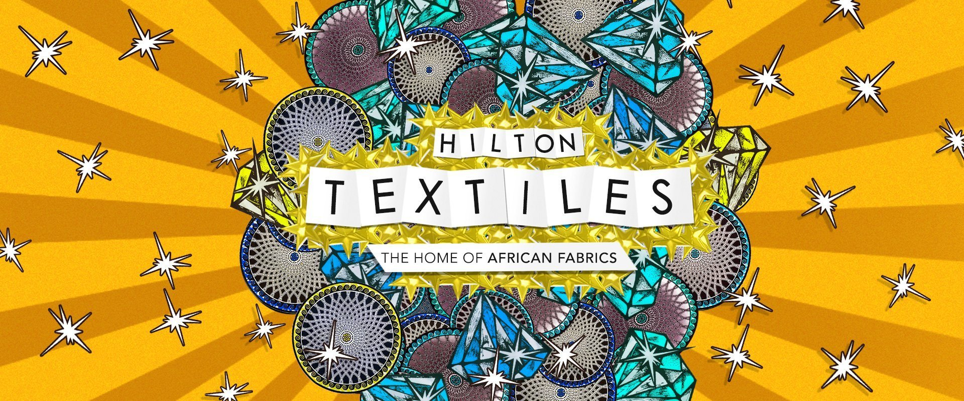 Hilton Textiles, the home of African Fabrics