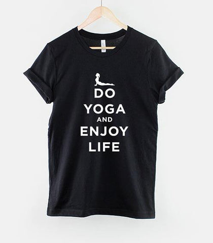 Do Yoga And Enjoy Life  t shirt Cotton Casual Funny t shirt