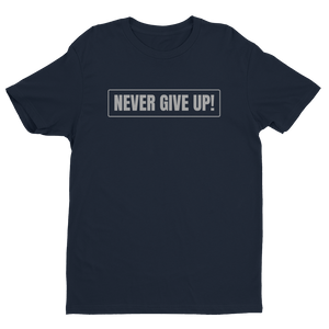 Midnight Navy ''Never Give Up!'' Premium Quality Fitted Soft Lightweight Comfortable Short Sleeve T-Shirt