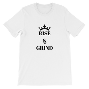 White Rise And Grind Motivational Short-Sleeve Unisex T-Shirt