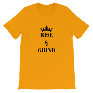 Gold Rise And Grind Motivational Short-Sleeve Unisex T-Shirt