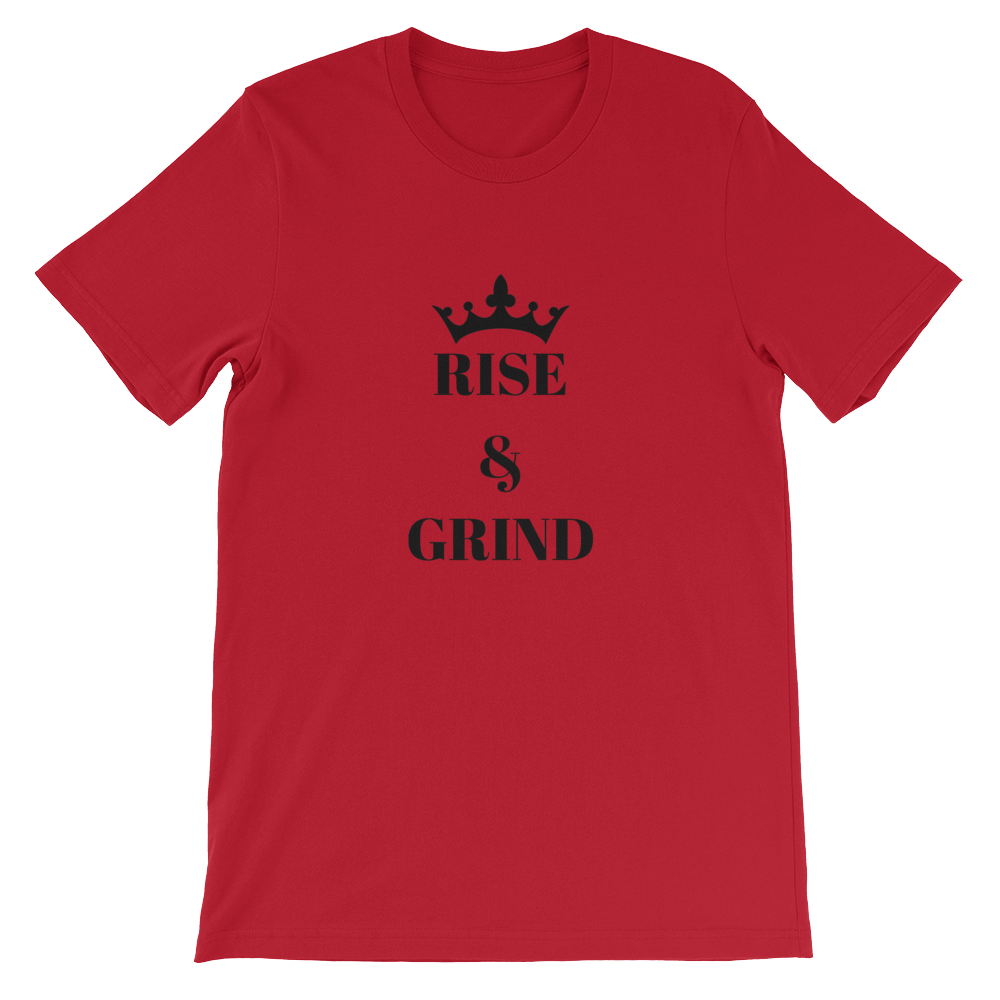 Red Rise And Grind Motivational Short-Sleeve Unisex T-Shirt