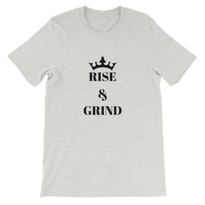 Ash Rise And Grind Motivational Short-Sleeve Unisex T-Shirt