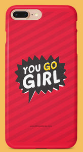 You Go Girl Mobile Cover Online Shopping - Film Patients