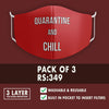 Quarantine and Chill Premium Mask (Pack of 3)