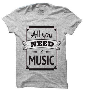 Buy All You need is Music Tshirts. Buy Trendy and Cool Pop Culture Tshirts Online India. This Tshirt is Perfect for Music Lovers.