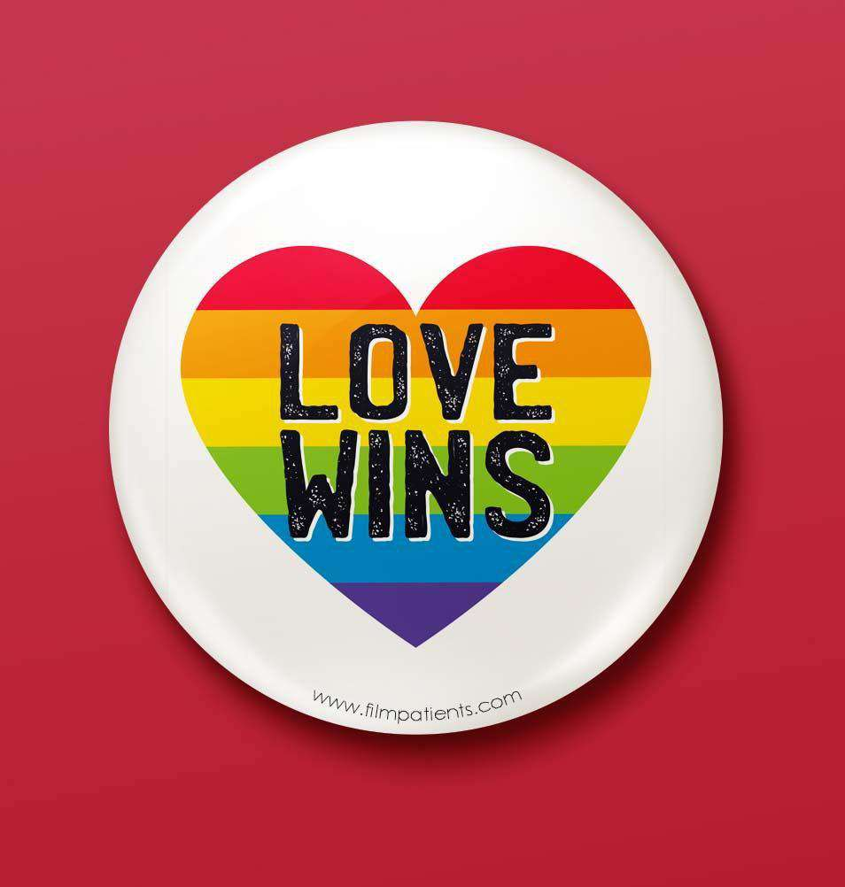 Buy Love Wins Button Badges Online | Film Patients