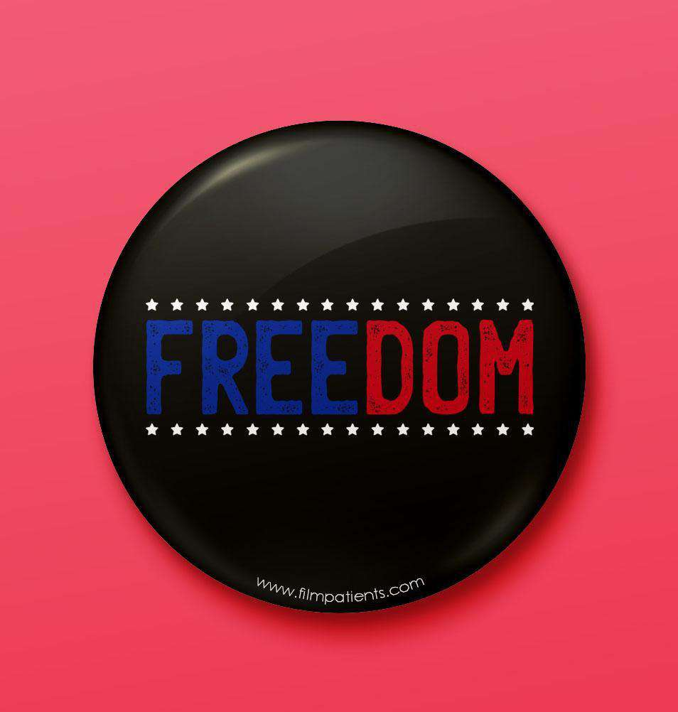 Buy Freedom Button Badge Online | Film Patients