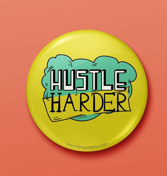 Buy Hustle Button Badge Online | Film Patients