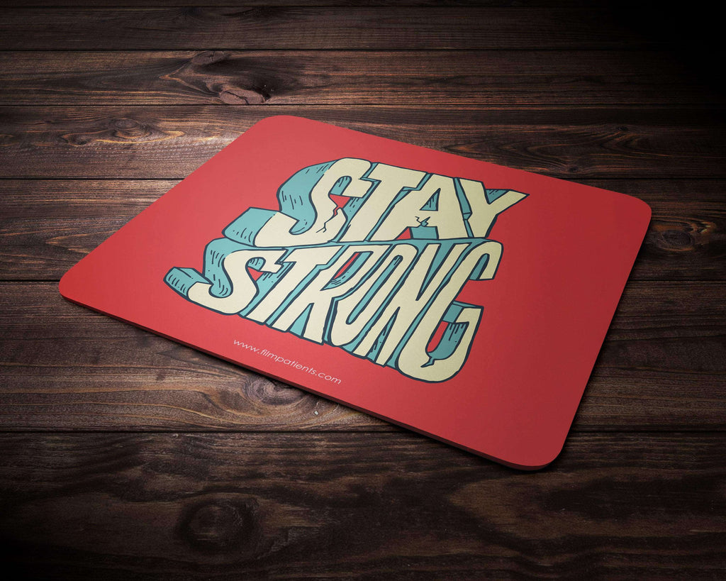 Stay Strong Mousepad