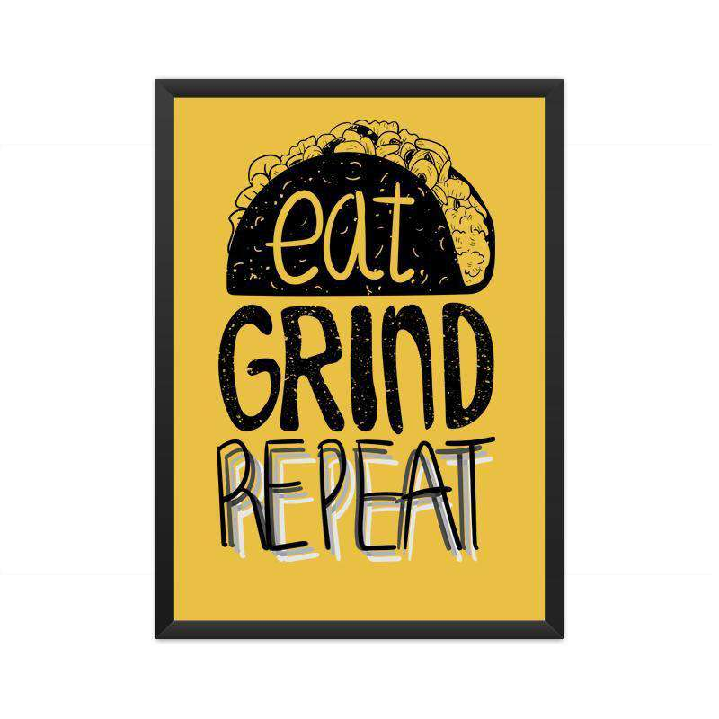 Eat Grind Repeat A3 Poster